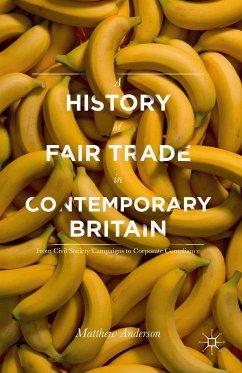 A History of Fair Trade in Contemporary Britain (eBook, PDF)