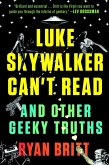 Luke Skywalker Can't Read (eBook, ePUB)