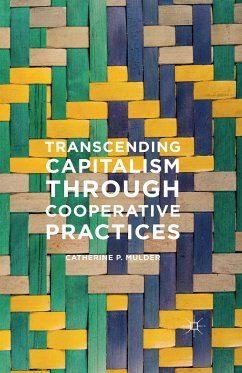 Transcending Capitalism Through Cooperative Practices (eBook, PDF) - Mulder, Catherine