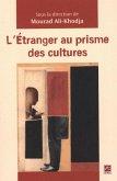 L'etranger au prisme des cultures (eBook, PDF)