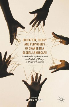 Education, Theory and Pedagogies of Change in a Global Landscape (eBook, PDF)