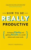 How To Be REALLY Productive (eBook, ePUB)