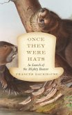 Once They Were Hats (eBook, ePUB)