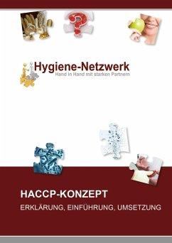 HACCP - Konzept (eBook, ePUB) - Hygiene-Netzwerk GmbH & Co KG