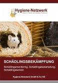 Schädlingsbekämpfung: Schädlingsmonitoring, Schädlingsbekämpfung, Schädlingslexikon (eBook, ePUB)