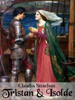 Tristan und Isolde (eBook, ePUB) - Strachan, Claudia