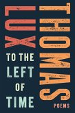 To the Left of Time (eBook, ePUB)
