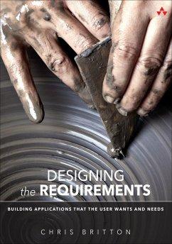 Designing the Requirements (eBook, PDF) - Britton, Chris