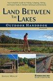 Land Between The Lakes Outdoor Handbook (eBook, ePUB)