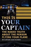This Is Your Captain (eBook, ePUB)