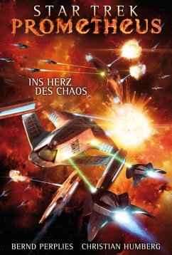 Star Trek - Prometheus 3: Ins Herz des Chaos (eBook, ePUB) - Humberg, Christian