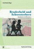 Bruderheld und Schwesterherz (eBook, PDF)