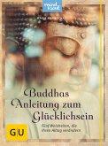 Buddhas Anleitung zum Glücklichsein (eBook, ePUB)