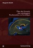 Über den Versuch, eine misslungene Psychoanalyse zu bewältigen (eBook, PDF)