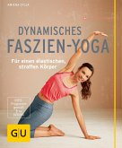 Dynamisches Faszien-Yoga (eBook, ePUB)