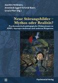 Neue Störungsbilder - Mythos oder Realität? (eBook, PDF)