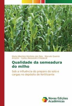 Qualidade da semeadura do milho