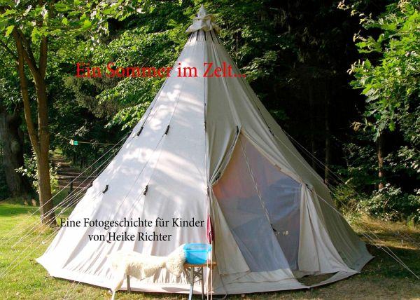Wohnen Im Zelt : Ein sommer im zelt von heike richter buch bücher