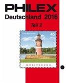 PHILEX Deutschland 2016 Teil 2