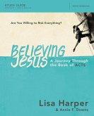 Believing Jesus Study Guide (eBook, ePUB)