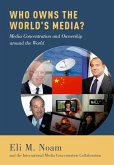 Who Owns the World's Media? (eBook, ePUB)