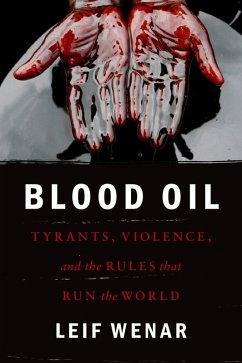 Blood Oil (eBook, ePUB) - Wenar, Leif