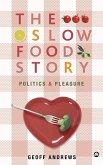 The Slow Food Story (eBook, ePUB)
