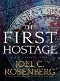 The First Hostage (eBook, ePUB)