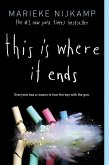 This Is Where It Ends (eBook, ePUB)