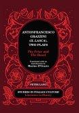 Antonfrancesco Grazzini (Il Lasca Two Plays (eBook, PDF)