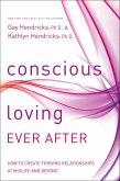 Conscious Loving Ever After (eBook, ePUB)