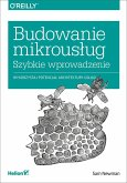 Budowanie mikrous?ug (eBook, ePUB)