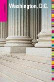 Insiders' Guide® to Washington, D.C. (eBook, ePUB)