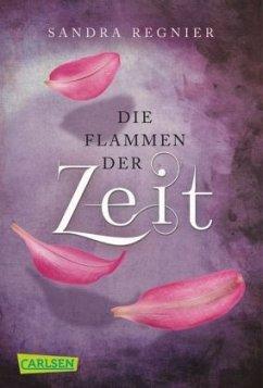 Die Flammen der Zeit / Zeitlos-Trilogie Bd.3 - Regnier, Sandra