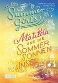 Matilda und die Sommersonneninsel / Summer Girls Bd.1