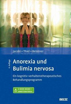 Anorexia und Bulimia nervosa - Jacobi, Corinna;Thiel, Andreas;Beintner, Ina