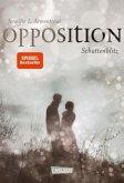 Opposition. Schattenblitz / Obsidian Bd.5