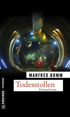 Todesstollen / August Häberle Bd.16 - Bomm, Manfred