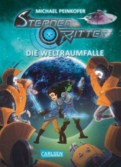 Die Weltraumfalle / Sternenritter Bd.6