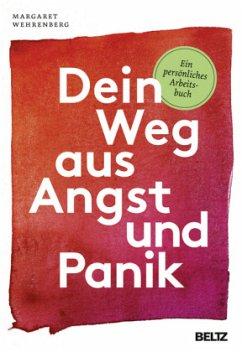 Dein Weg aus Angst und Panik - Wehrenberg, Margaret
