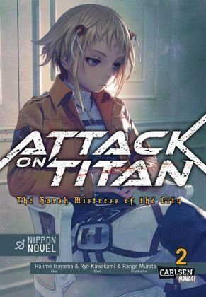 Buch-Reihe Attack On Titan - The Harsh Mistress of the City