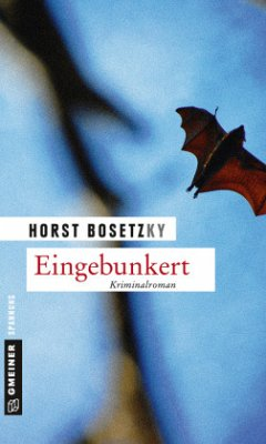 Eingebunkert - Bosetzky, Horst