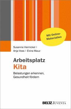 Arbeitsplatz Kita - Viernickel, Susanne; Voss, Anja; Mauz, Elvira