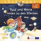 Paul und Marie reisen zu den Sternen / Lesemaus Bd.182