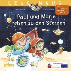 Paul und Marie reisen zu den Sternen / Lesemaus Bd.182 - Breuer, Maria