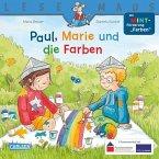 Paul, Marie und die Farben / Lesemaus Bd.181