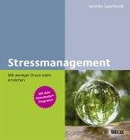 Stressmanagement - Mit weniger Druck mehr erreichen