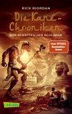 Der Schatten der Schlange / Kane-Chroniken Bd.3