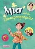 Mia und der Zahnspangenprinz / Mia Bd.9