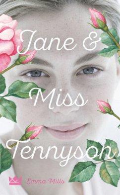 Jane & Miss Tennyson - Mills, Emma
